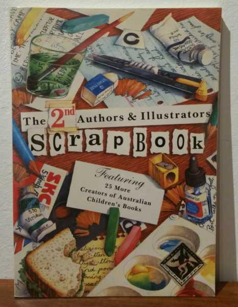 The 2nd Authors & Illustrators Scrapbook: Featuring 25 More Creators of Australian Children's Books, Omnibus Books
