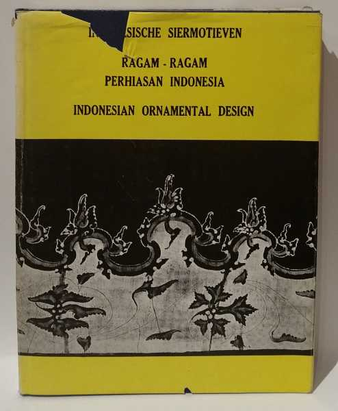 Indonesische Siermotieven / Ragam-ragam Perhiasan Indonesia / Indonesian Ornamental Design, A. N. J. Th. a Th. Van Der Hoop