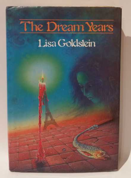 The Dream Years, Lisa Goldstein