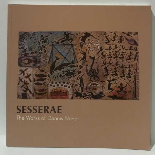 Sesserae: The Works of Dennis Nona, SP Wright