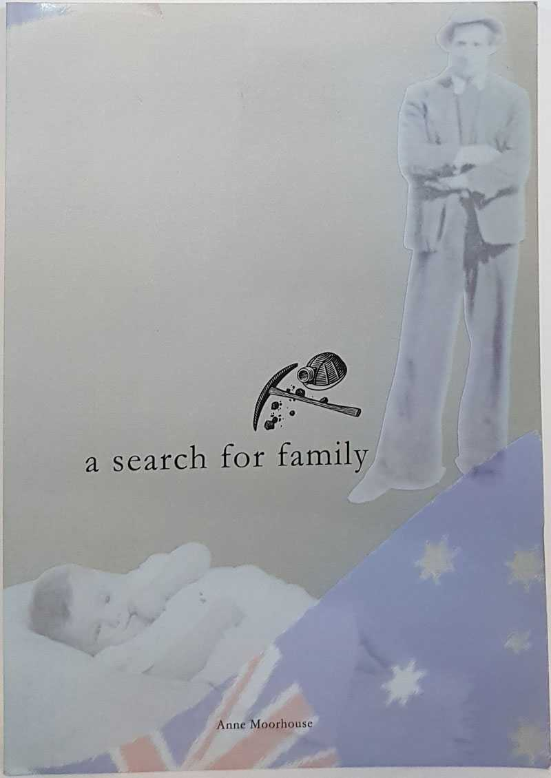 A Search For Family, Anne Moorhouse