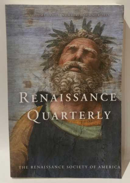 Renaissance Quarterly (Volume LXVIII, Number 2, Summer 2015), The Renaissance Society of America