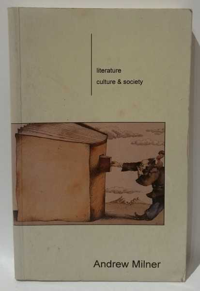 Literature, Culture and Society, Andrew Milner