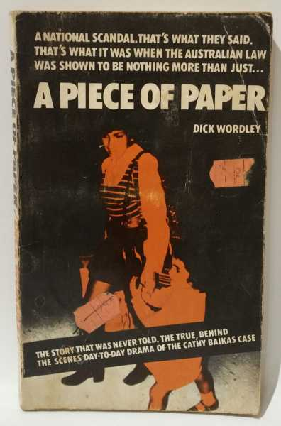 A Piece of Paper, Dick Wordley