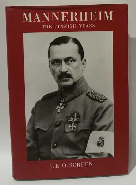 Mannerheim: The Finnish Years, J. E. O. Screen