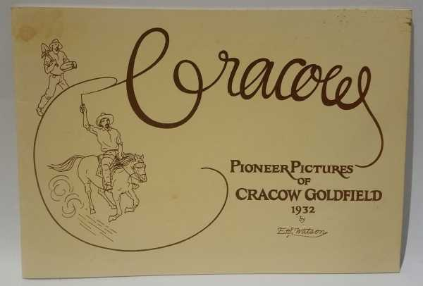 Cracow: Pioneer Pictures of Cracow Goldfield 1032, E.S. Watson