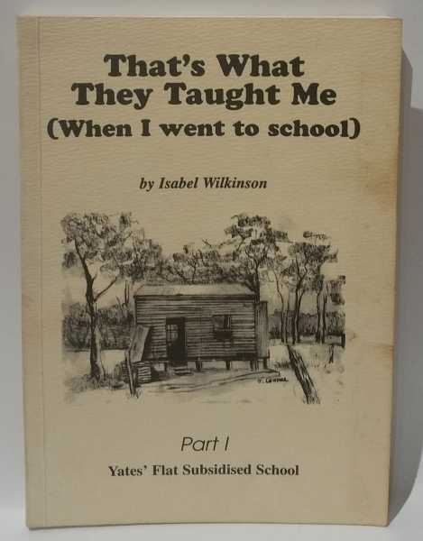 That's What They Taught Me (When I went to school), Isabel Wilkinson