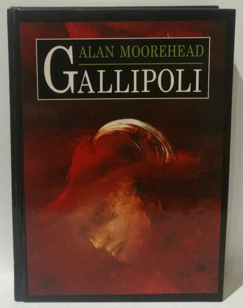 Gallipoli, Alan Moorehead