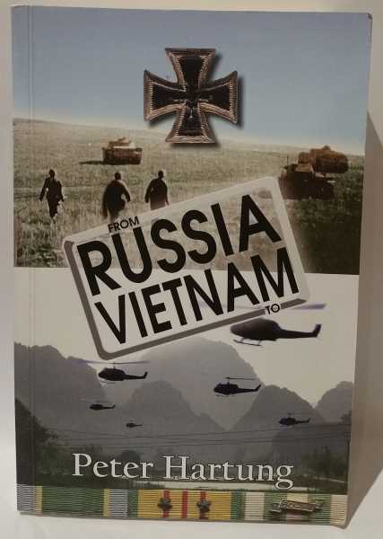 From Russia To Vietnam, Peter Hartung