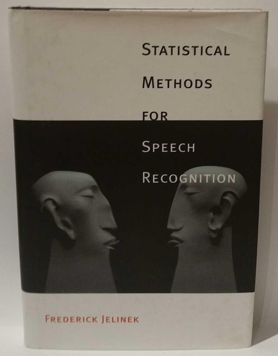 Statistical Methods For Speech Recognition, Frederick Jelinek