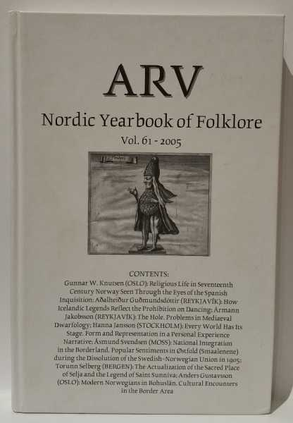 ARV Nordic Yearbook of Folklore Vol. 61 - 2005, Arne Bugge Amundsen