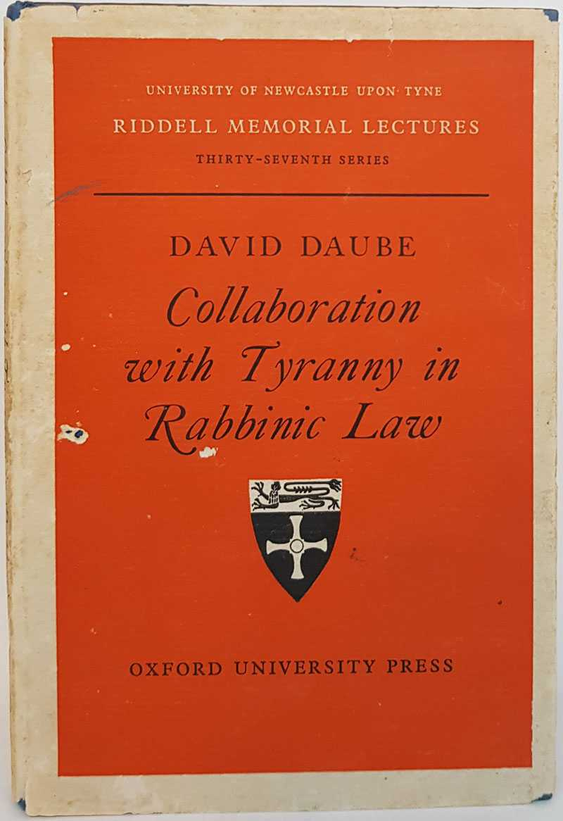 Collaboration with Tyranny in Rabbinic Law, David Daube
