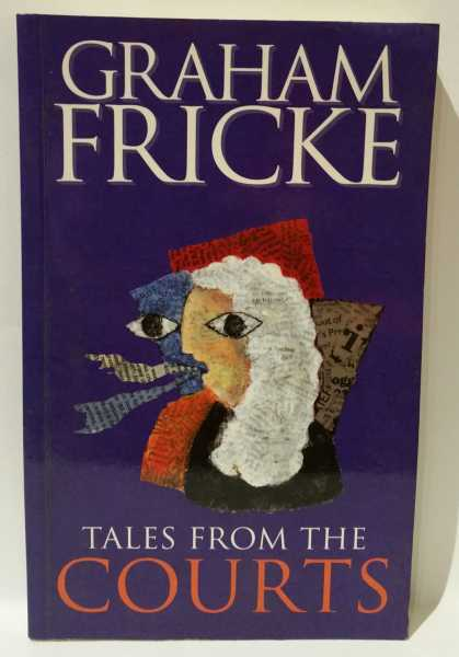 Tales From The Courts, Graham Fricke