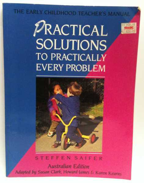 Practical Solutions To Practically Every Problem, Steffen Saifer