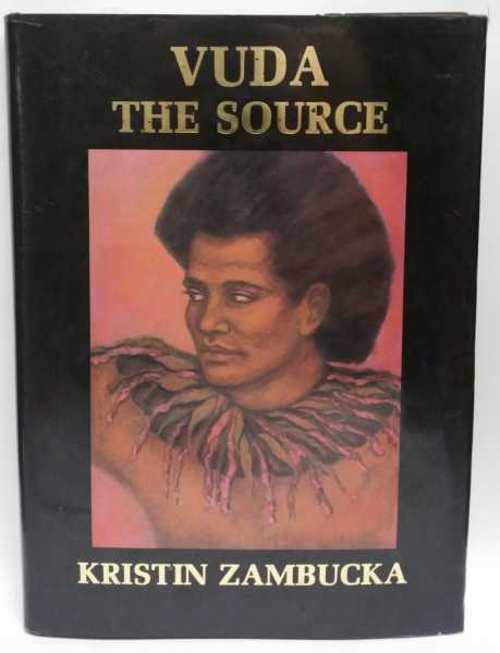 Vuda: The Source, Kristin Zambucka