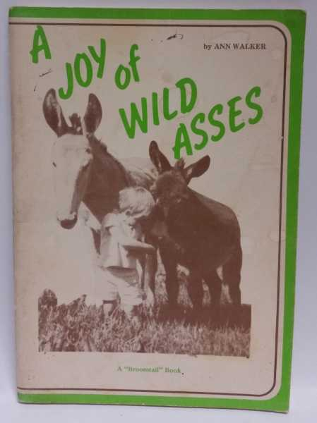 A Joy of Wild Asses, Ann Walker