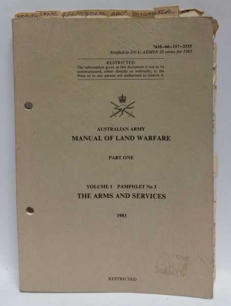 Manual of Land Warfare: Part One: Volume 1 Pamphlet No 3: The Arms and Services, Australian Army