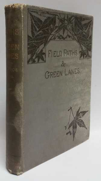 Field Paths & Green Lanes: In Surrey And Sussex, Louis J. Jennings