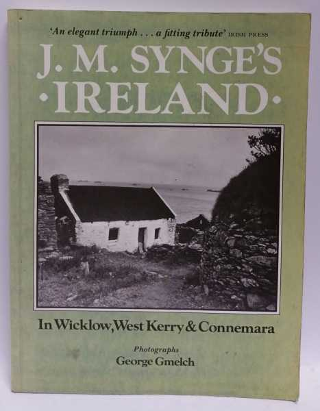 In Wicklow, West Kerry & Connemara, J. M. Synge