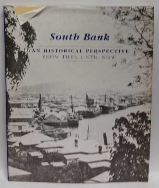 South Bank: An Historical Perspective: From Then Until Now, R. I. Longhurst