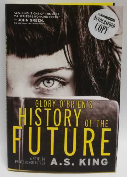 Glory O'Brien's History of the Future, A. S. King