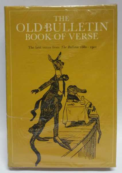 The Old Bulletin Reader: The Best Stories from The Bulletin 1881-1901; The Old Bulletin Book of Verse: The Best Verses from The Bulletin 1880-1901 (2 Book Set), The Bulletin