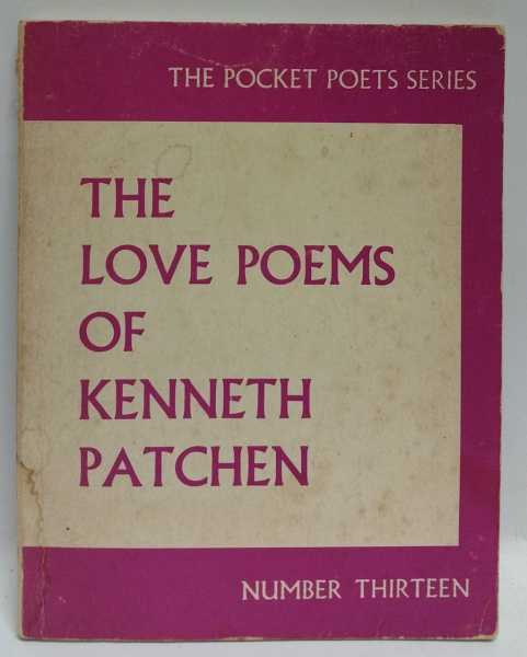 The Love Poems Of Kenneth Patchen, Kenneth Patchen