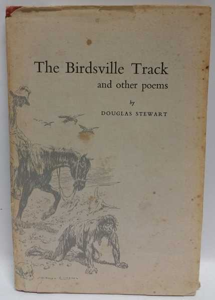 The Birdsville Track and other poems, Douglas Stewart