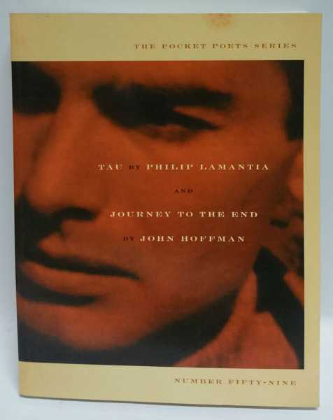 Tau / Journey To The End, Philip Lamantia; John Hoffman