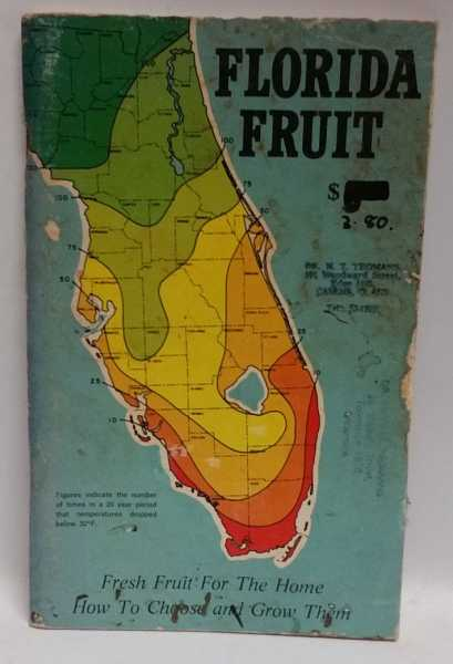 Florida Fruit, Lewis S. Maxwell; Betty M. Maxwell