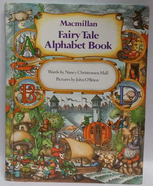 Macmillan Fairy Tale Alphabet Book, Nancy Christensen Hall