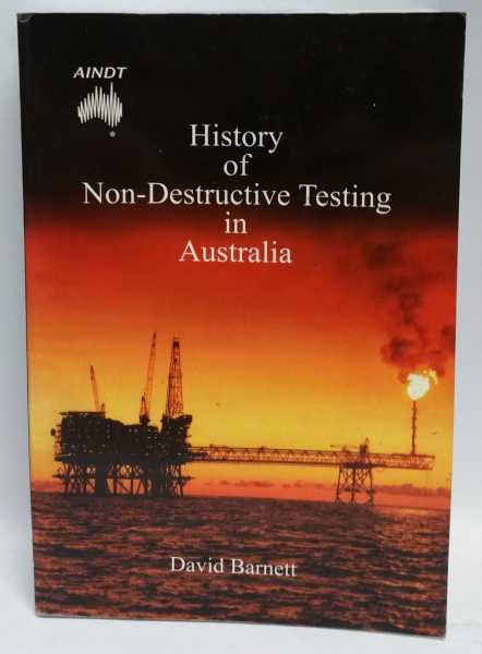 History of Non-Destructive Testing in Australia, David Barnett