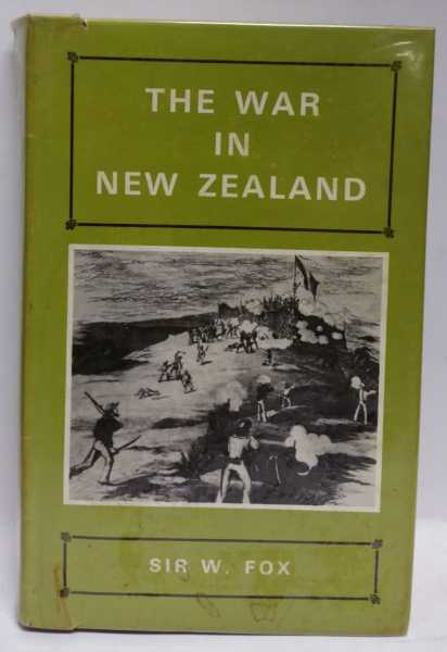 The War In New Zealand, Sir William Fox