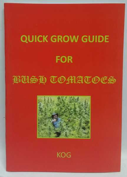 Quick Grow Guide for Bush Tomatoes, Kog
