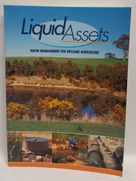 Liquid Assets: Water Management for Dryland Agriculture, James Bourchier