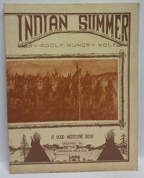 Indian Summer, Adolf Hungry Wolf