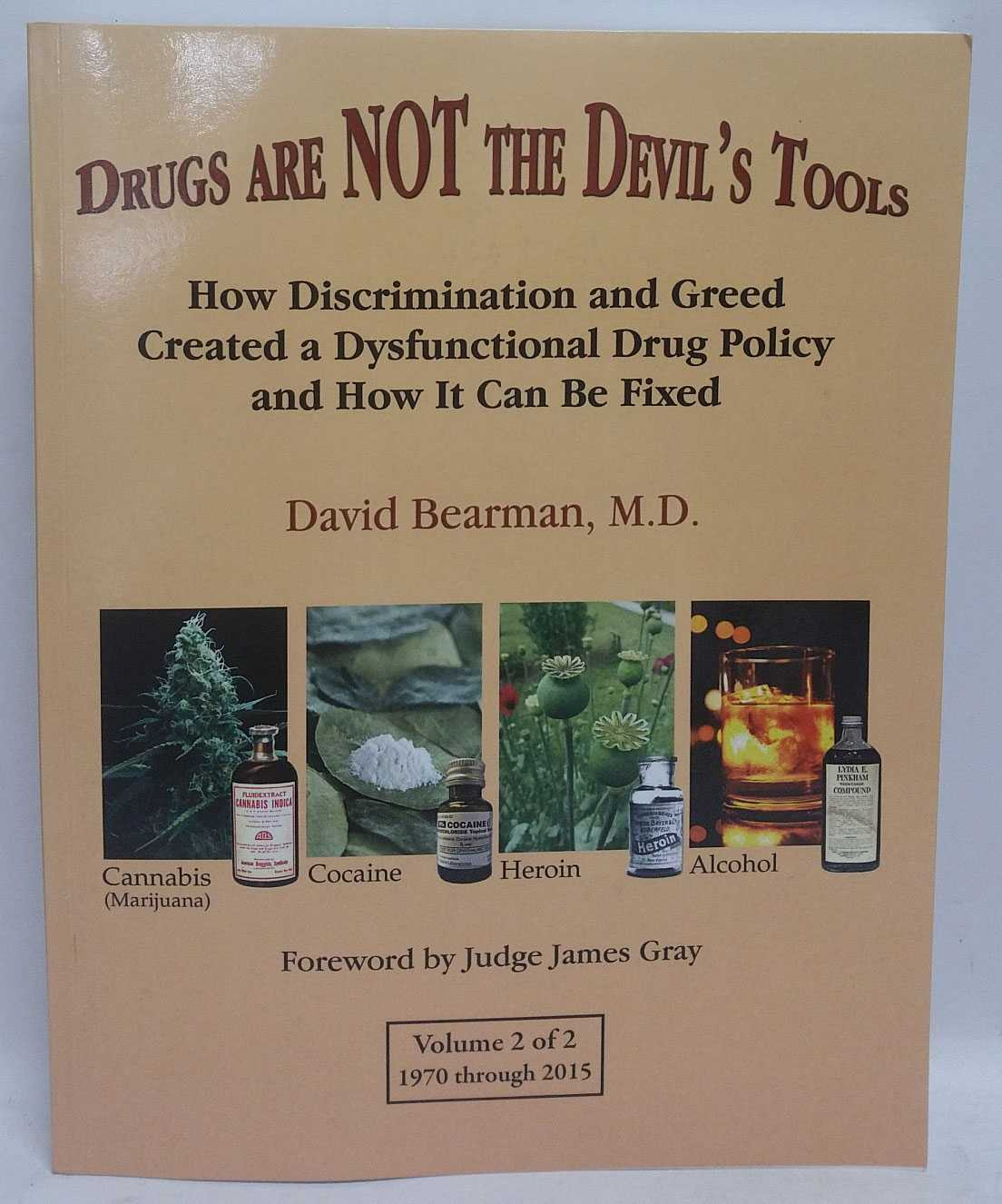 Drugs Are Not The Devil's Tools (Volume 2), David Bearman