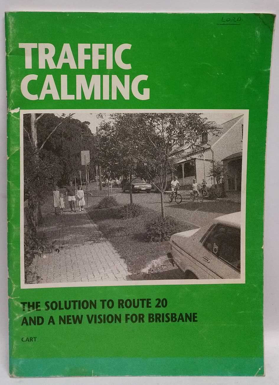 The Solution To Route 20 and a New Vision for Brisbane, Citizens Against Route Twenty