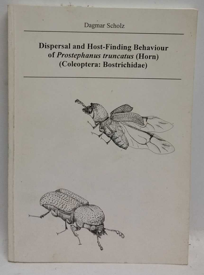 Dispersal and Host-Finding Behaviour of Prostephanus truncatus (Horn) (Coleoptera: Bostrichidae), Dagmar Scholz