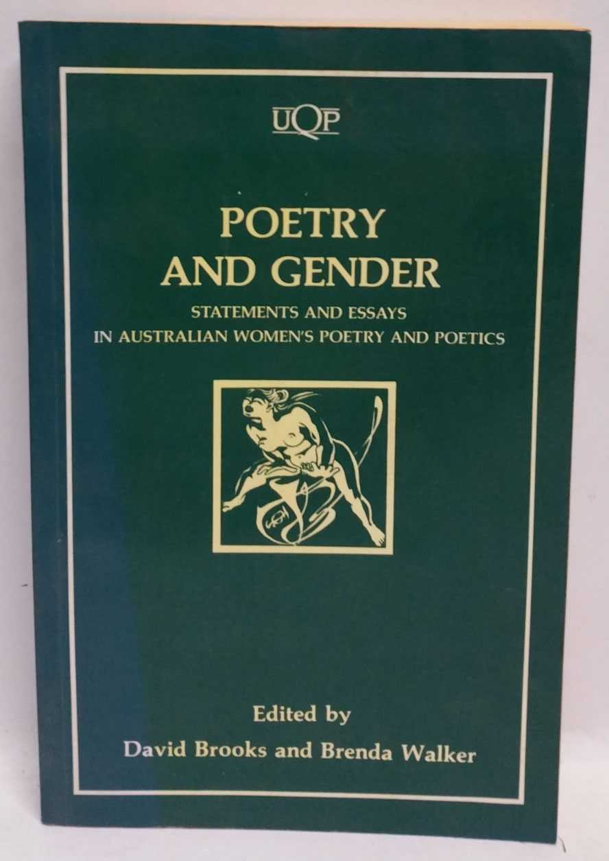 Poetry and Gender: Statements and Essays in Australian Women's Poetry and Poetics, David Brooks; Brenda Walker