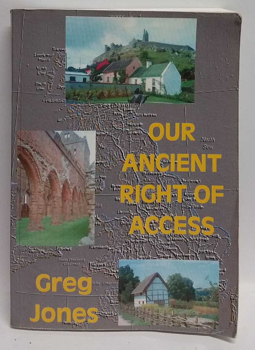 Our Ancient Right Of Access, Greg Jones