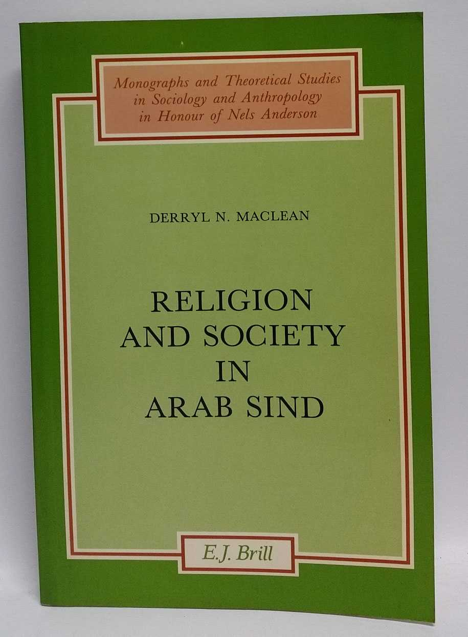 Religion and Society in Arab Sind, Derryl N. Maclean