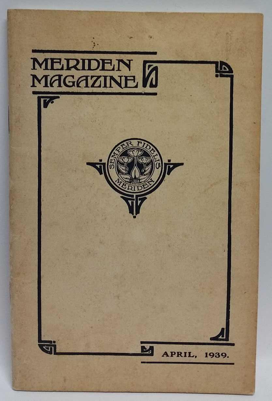 Meriden Magazine. April, 1939. Number Seventeen, Meriden