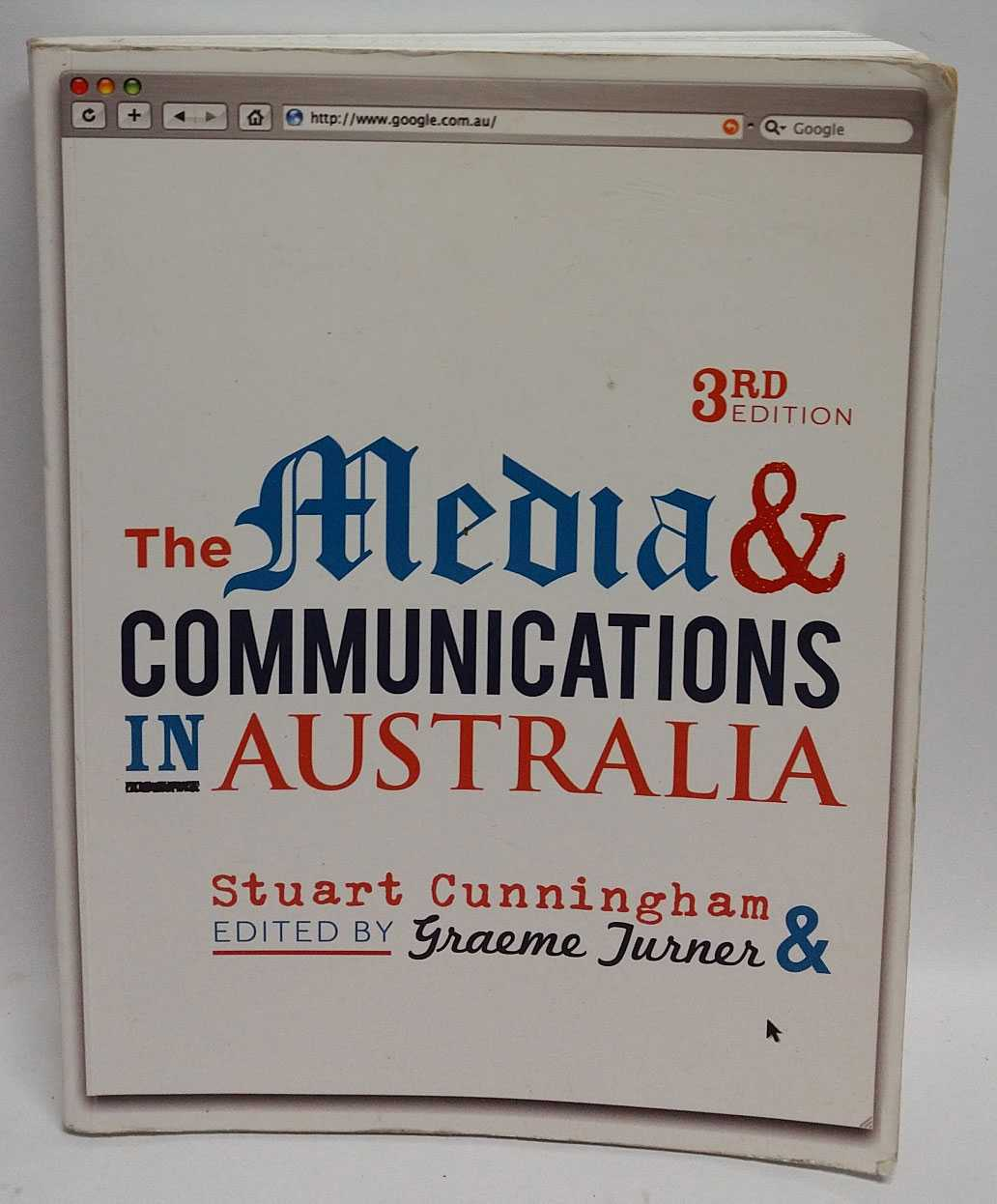 The Media & Communications in Australia, Stuart Cunningham; Graeme Turner