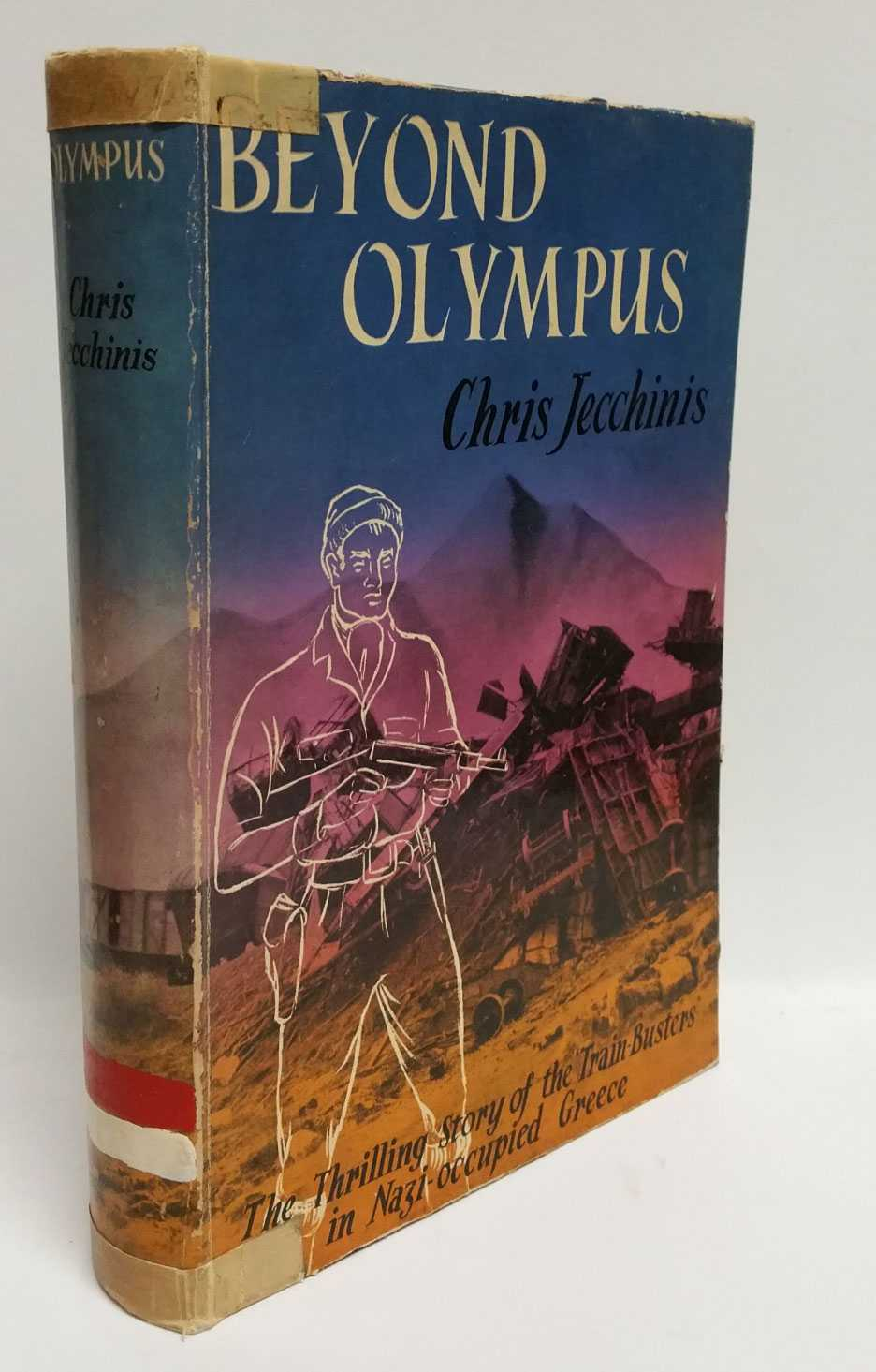 Beyond Olympus: The Thrilling Story of the Train-Busters in Nazi-occupied Greece, Chris Jecchinis