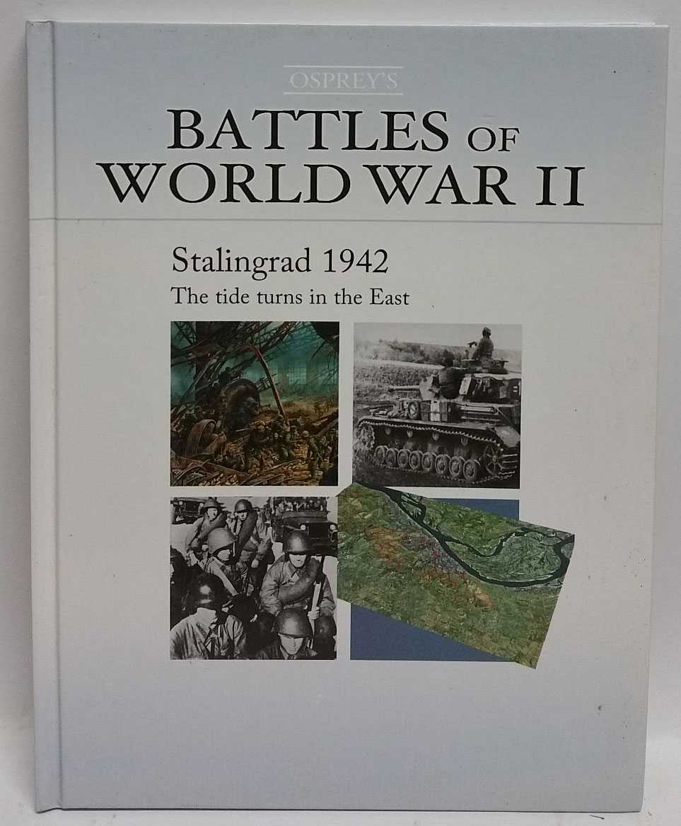 Stalingrad 1942: The Tide Turns in the East, Peter Antill