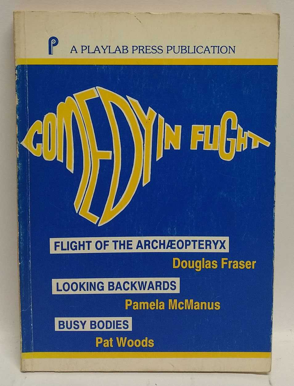 Comedy In Flight, Douglas Fraser; Pamela McManus; Pat Woods