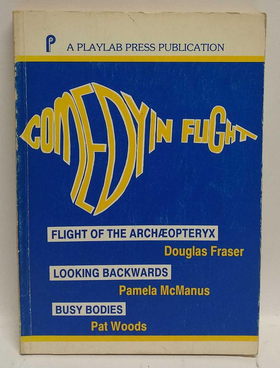 DOUGLAS FRASER; PAMELA MCMANUS; PAT WOODS - Comedy In Flight