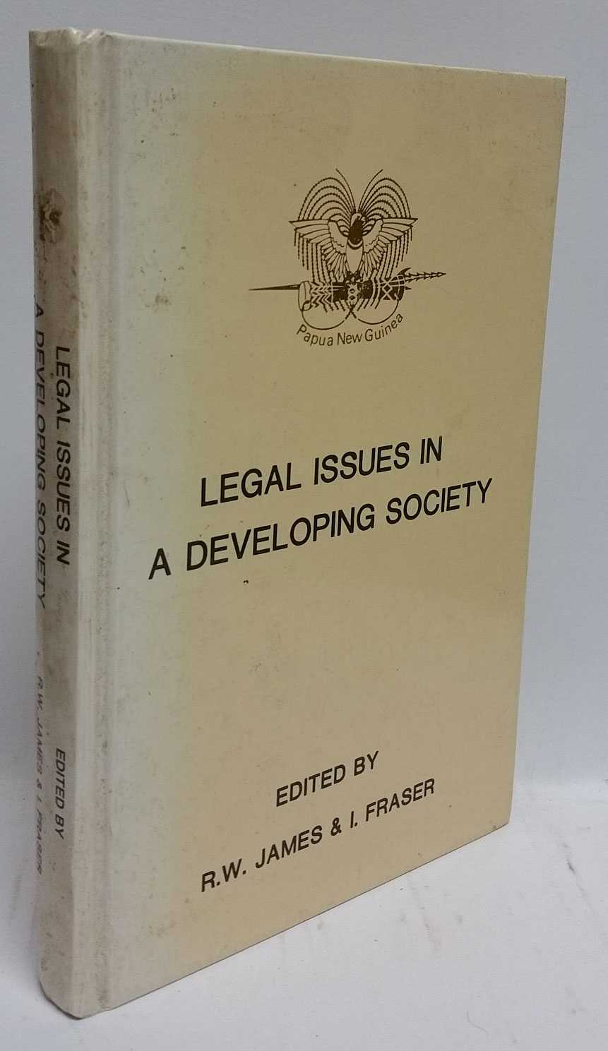 Legal Issues In A Developing Society, R. W. James; I. Fraser