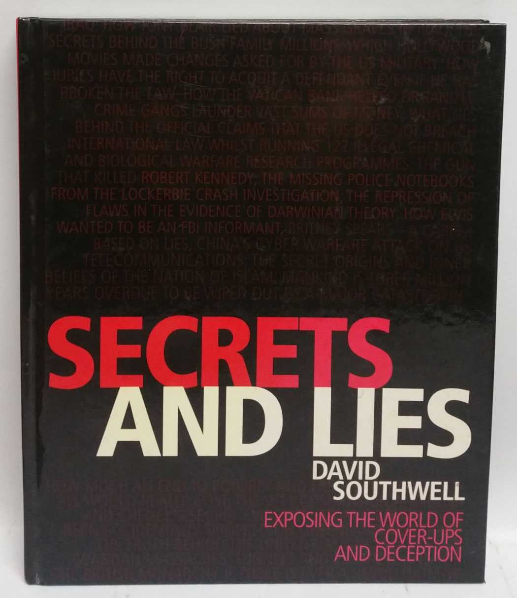 Secrets and Lies: Exposing The World of Cover-Ups and Deception, David Southwell